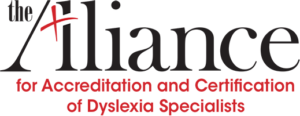 The Alliance for Accreditation and Certification of Dyslexia Specialists